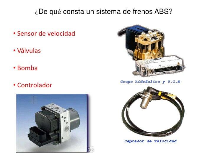 bajo que condiciones funciona el sistema de frenos abs